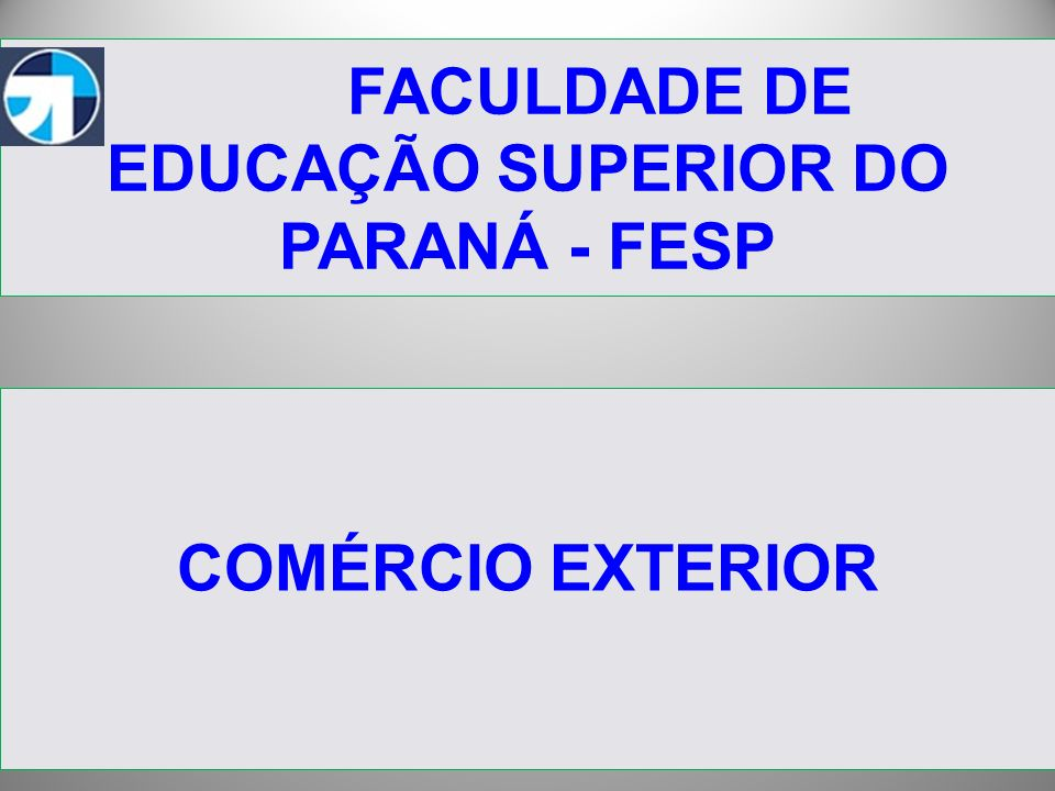FACULDADE DE EDUCAÇÃO SUPERIOR DO PARANÁ - FESP