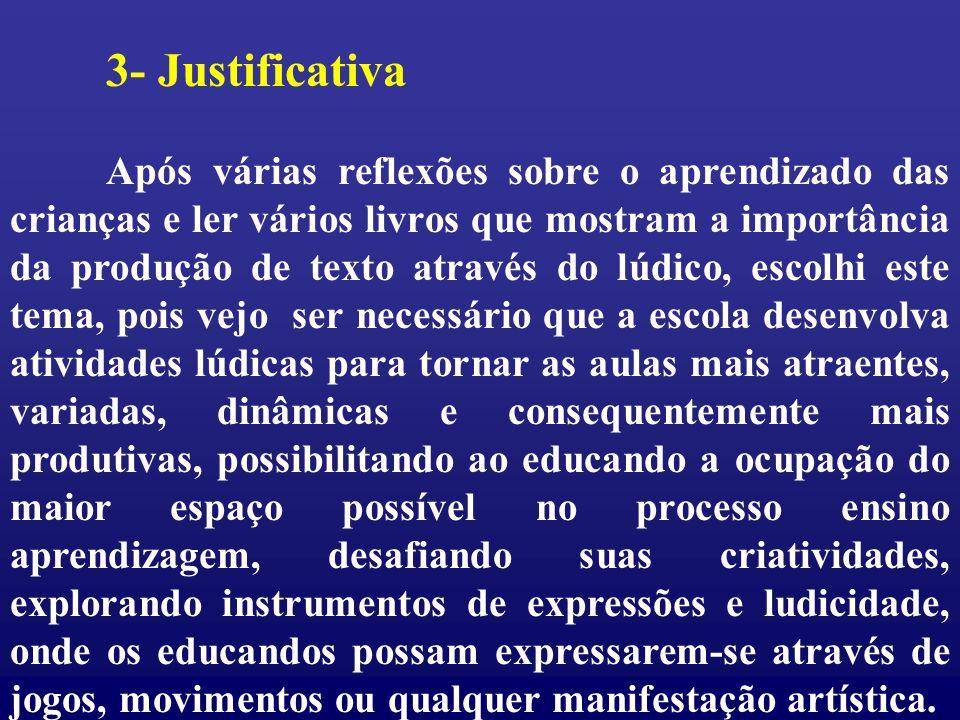 3- Justificativa