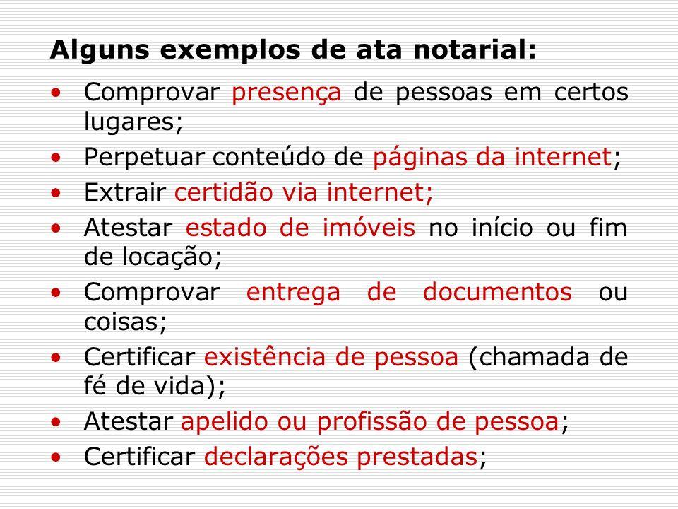 Alguns exemplos de ata notarial: