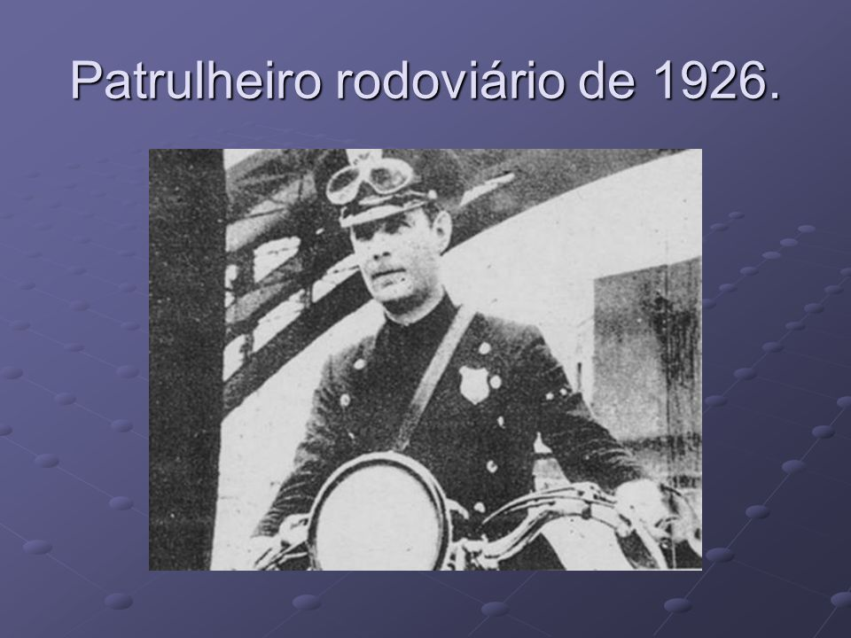 Patrulheiro rodoviário de 1926.