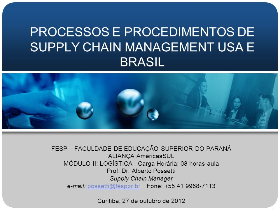 PROCESSOS E PROCEDIMENTOS DE SUPPLY CHAIN MANAGEMENT USA E BRASIL