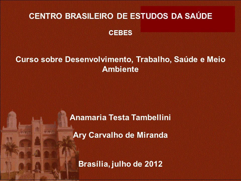 CENTRO BRASILEIRO DE ESTUDOS DA SAÚDE
