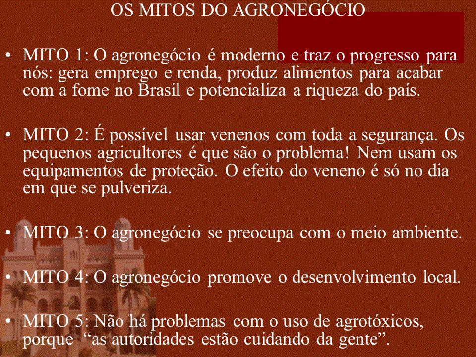 OS MITOS DO AGRONEGÓCIO