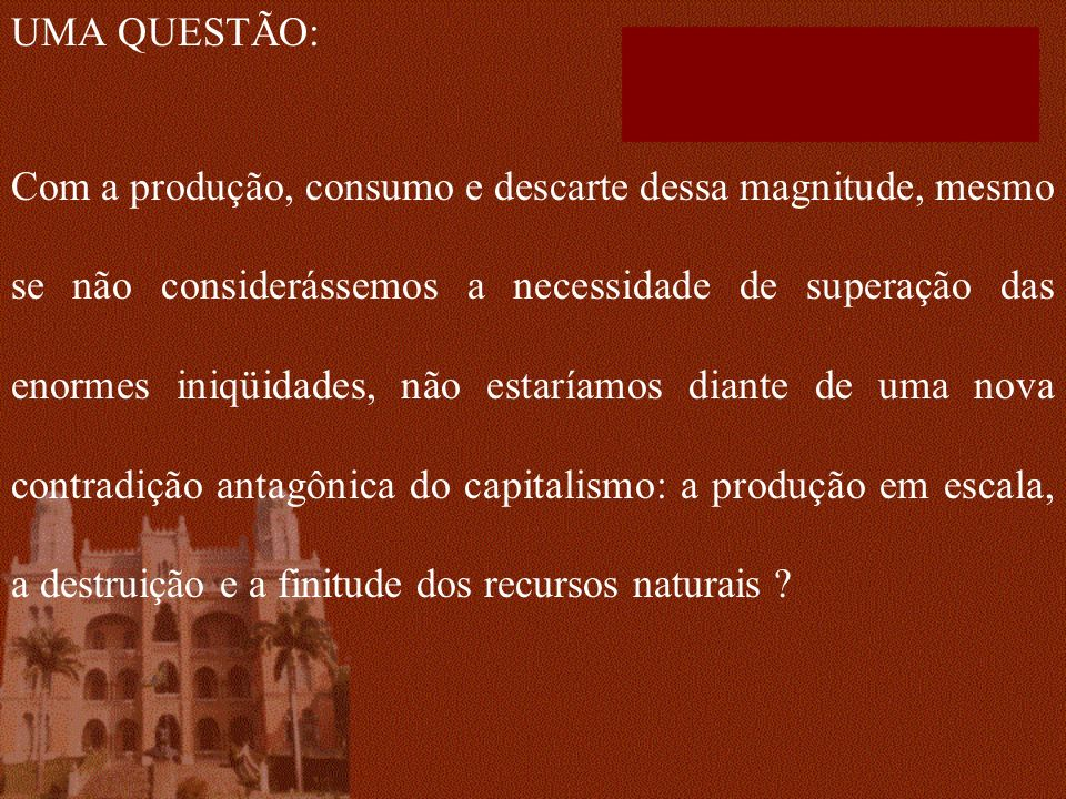 UMA QUESTÃO: