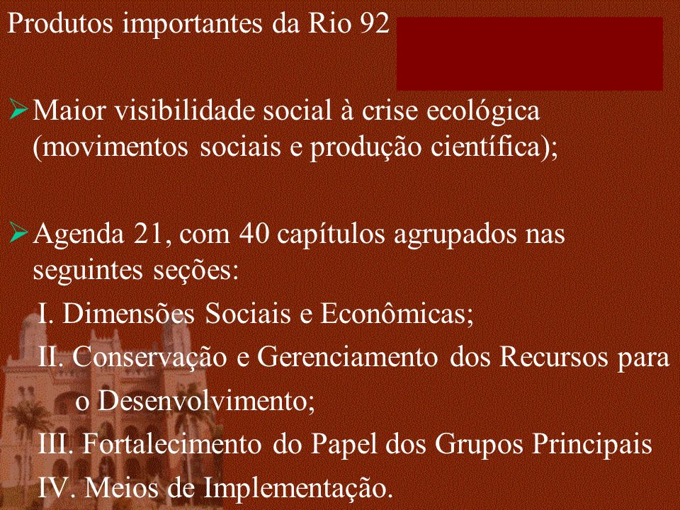 Produtos importantes da Rio 92