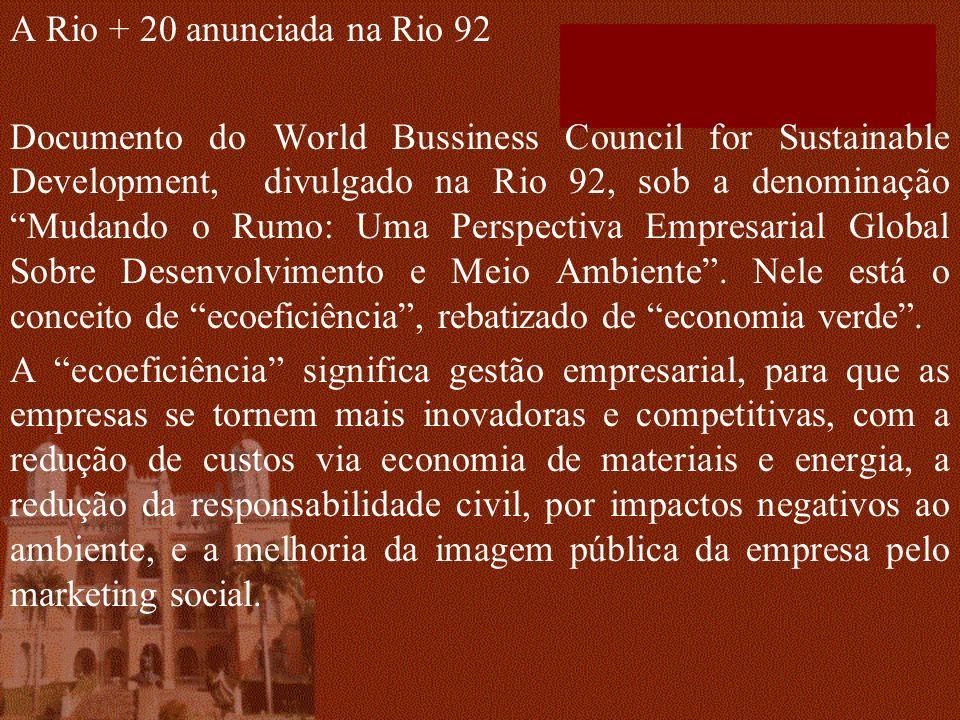 A Rio + 20 anunciada na Rio 92