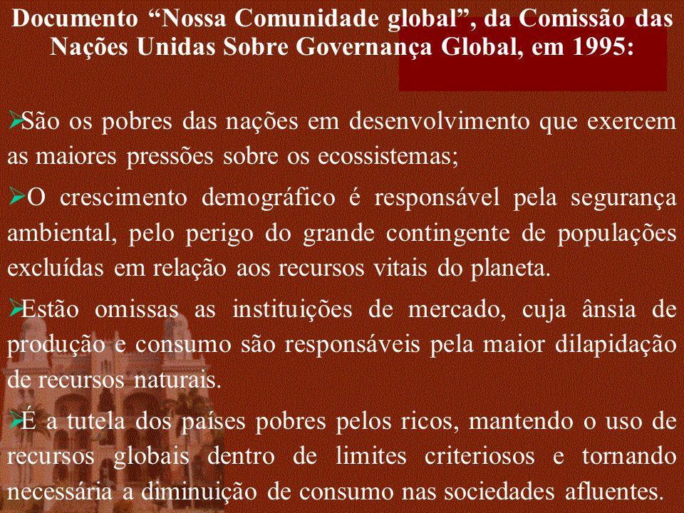 Documento Nossa Comunidade global , da Comissão das Nações Unidas Sobre Governança Global, em 1995:
