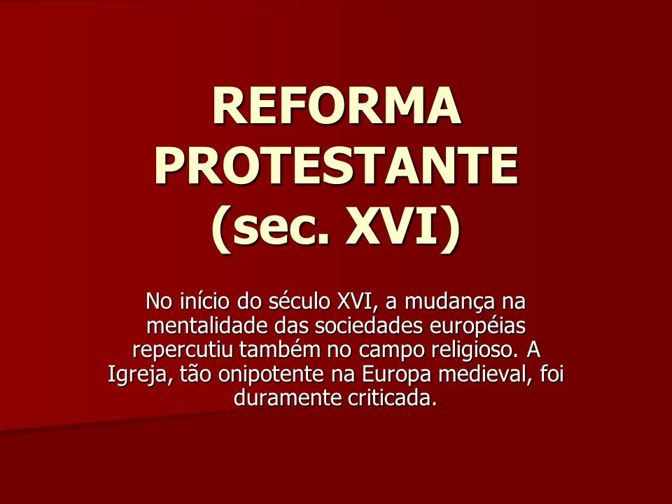 REFORMA PROTESTANTE (sec. XVI)