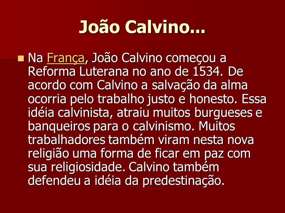 João Calvino...