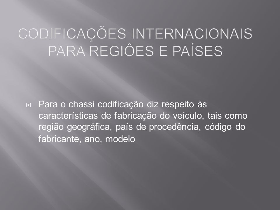 CODIFICAÇÕES INTERNACIONAIS PARA REGIÔES E PAÍSES