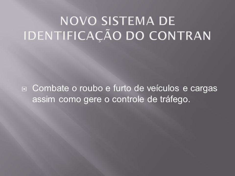 NOVO SISTEMA DE IDENTIFICAÇÃO DO CONTRAN