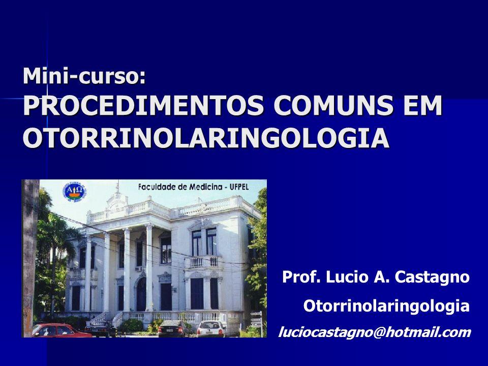 PROCEDIMENTOS COMUNS EM OTORRINOLARINGOLOGIA
