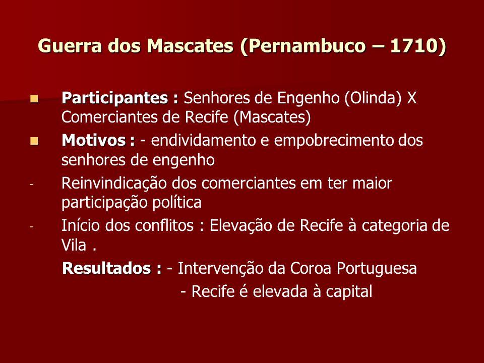 Guerra dos Mascates (Pernambuco – 1710)