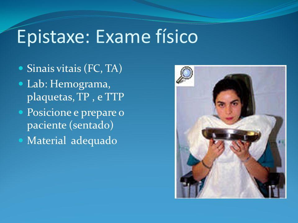 Epistaxe: Exame físico