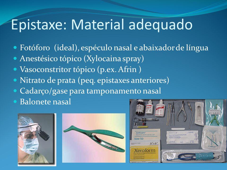 Epistaxe: Material adequado