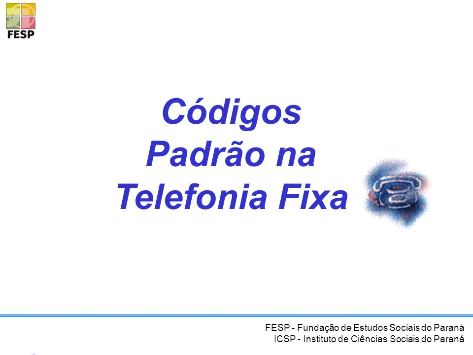 Códigos Padrão na Telefonia Fixa