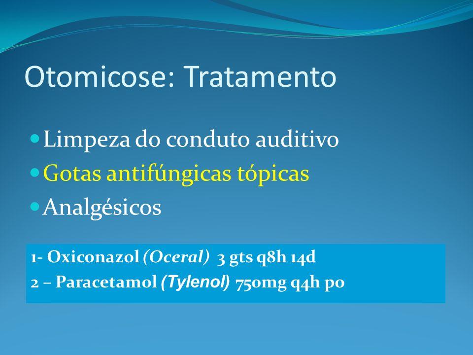 Otomicose: Tratamento