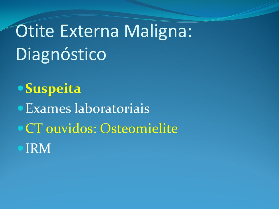 Otite Externa Maligna: Diagnóstico