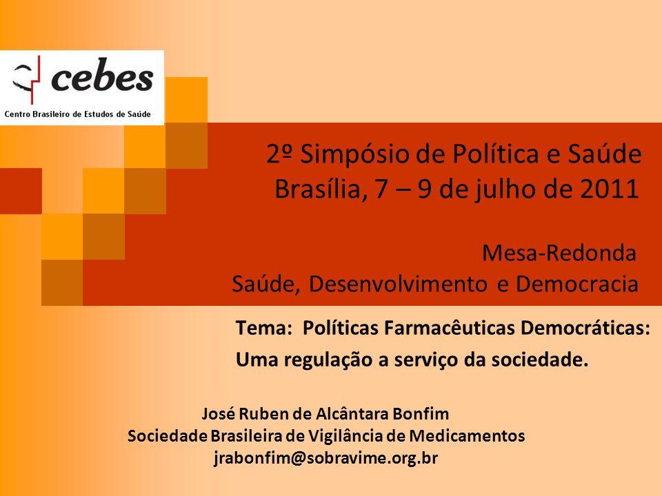 2º Simpósio de Política e Saúde Brasília, 7 – 9 de julho de 2011