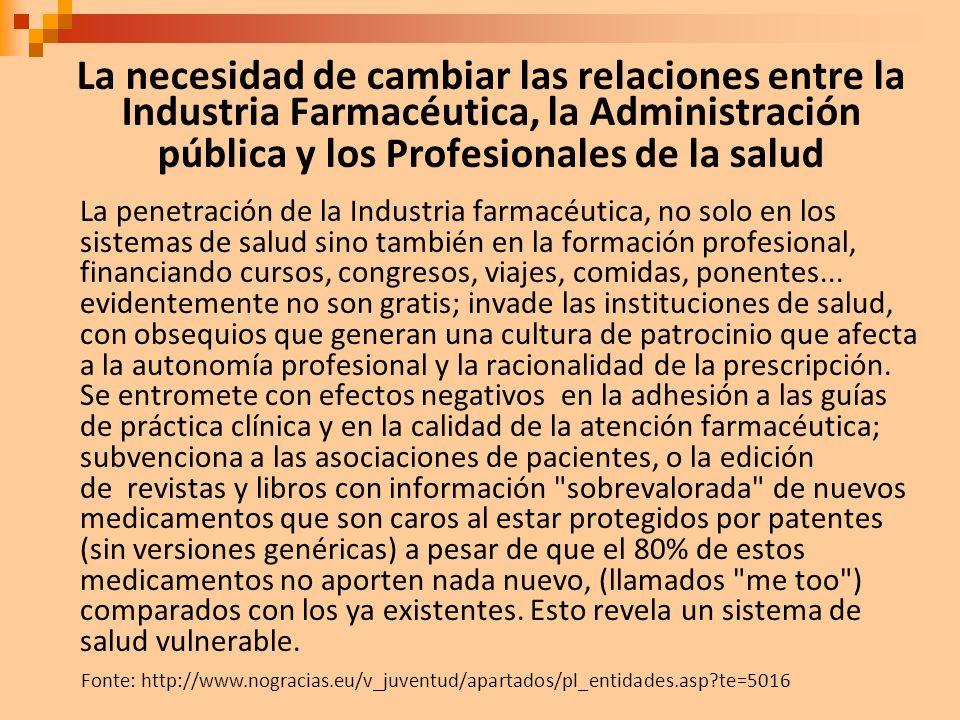 La necesidad de cambiar las relaciones entre la Industria Farmacéutica, la Administración pública y los Profesionales de la salud