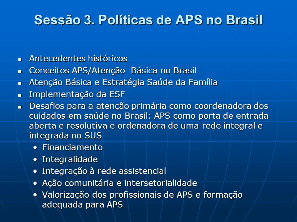 Sessão 3. Políticas de APS no Brasil