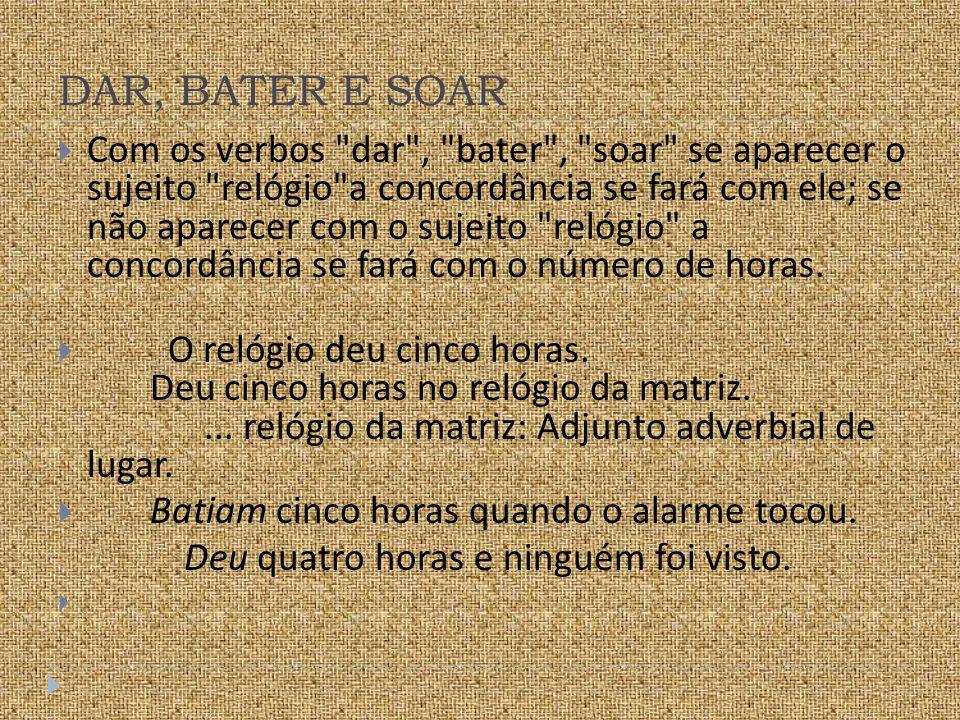 DAR, BATER E SOAR