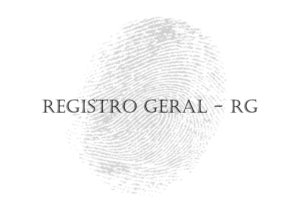 Registro Geral - RG
