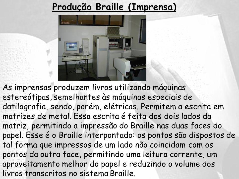 Produção Braille (Imprensa)