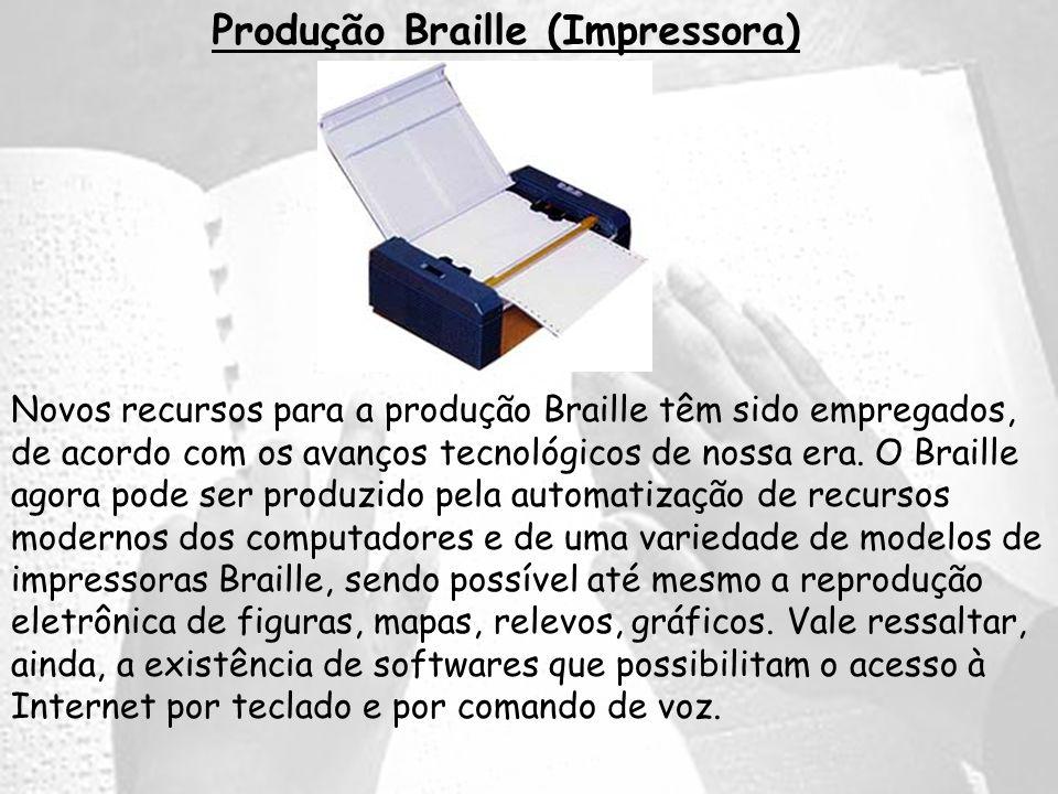 Produção Braille (Impressora)
