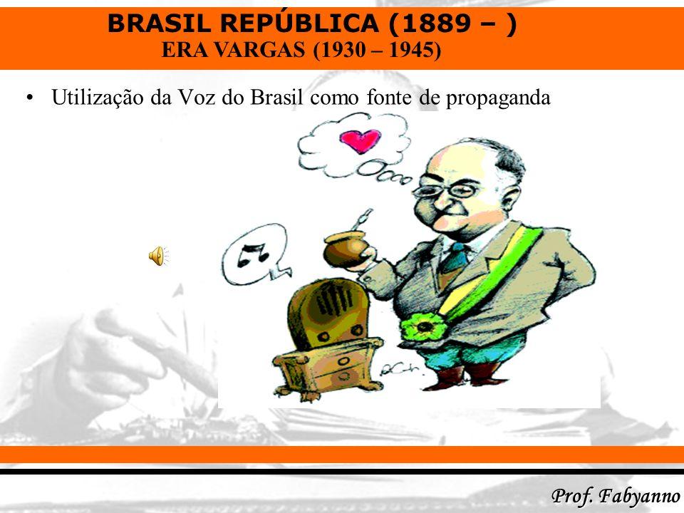 Utilização da Voz do Brasil como fonte de propaganda