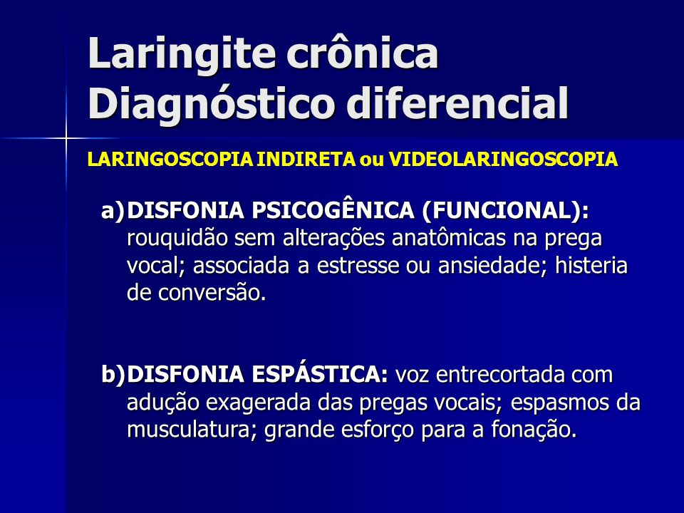 Laringite crônica Diagnóstico diferencial