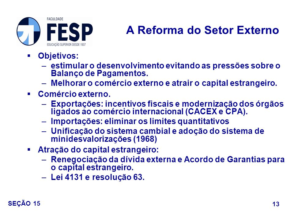 A Reforma do Setor Externo