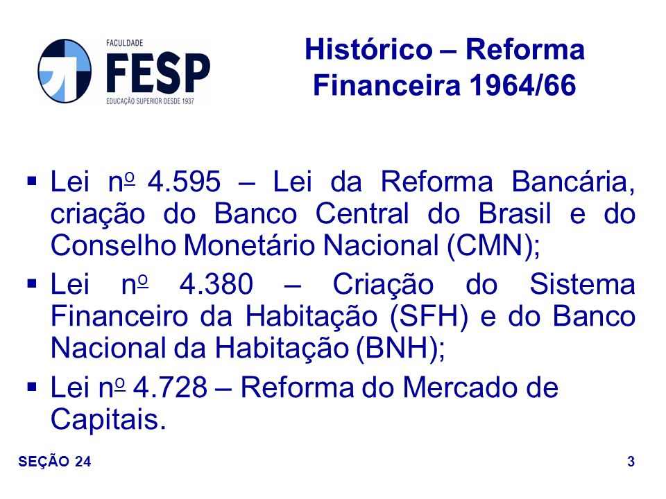 Histórico – Reforma Financeira 1964/66