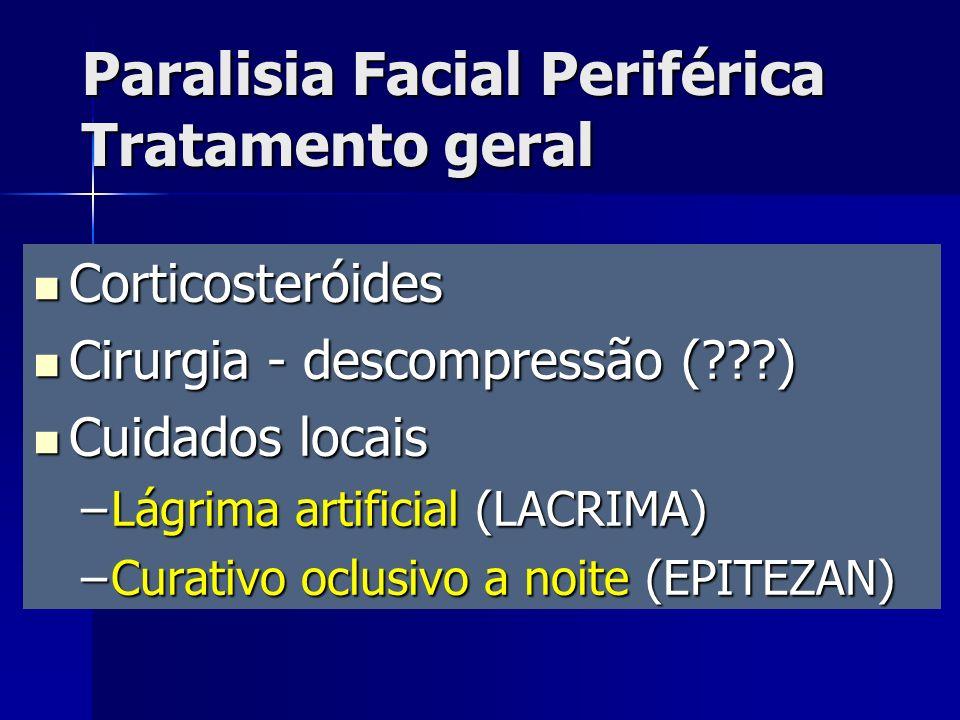 Paralisia Facial Periférica Tratamento geral