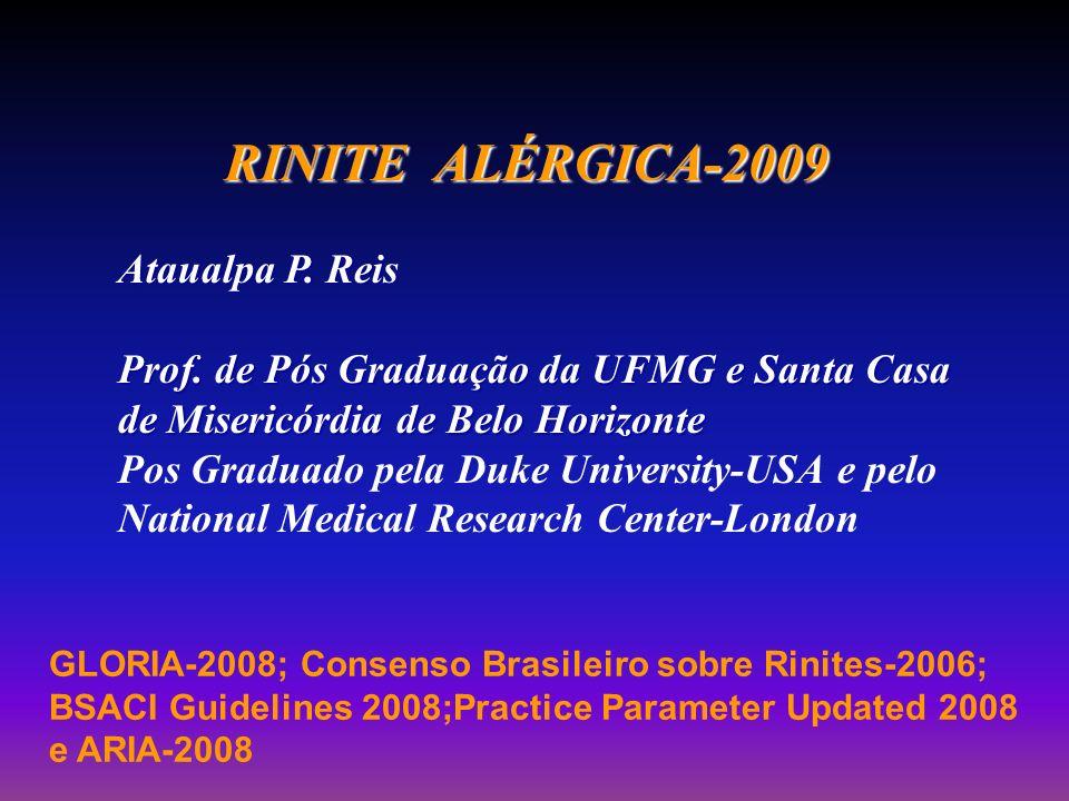 RINITE ALÉRGICA-2009 Ataualpa P. Reis