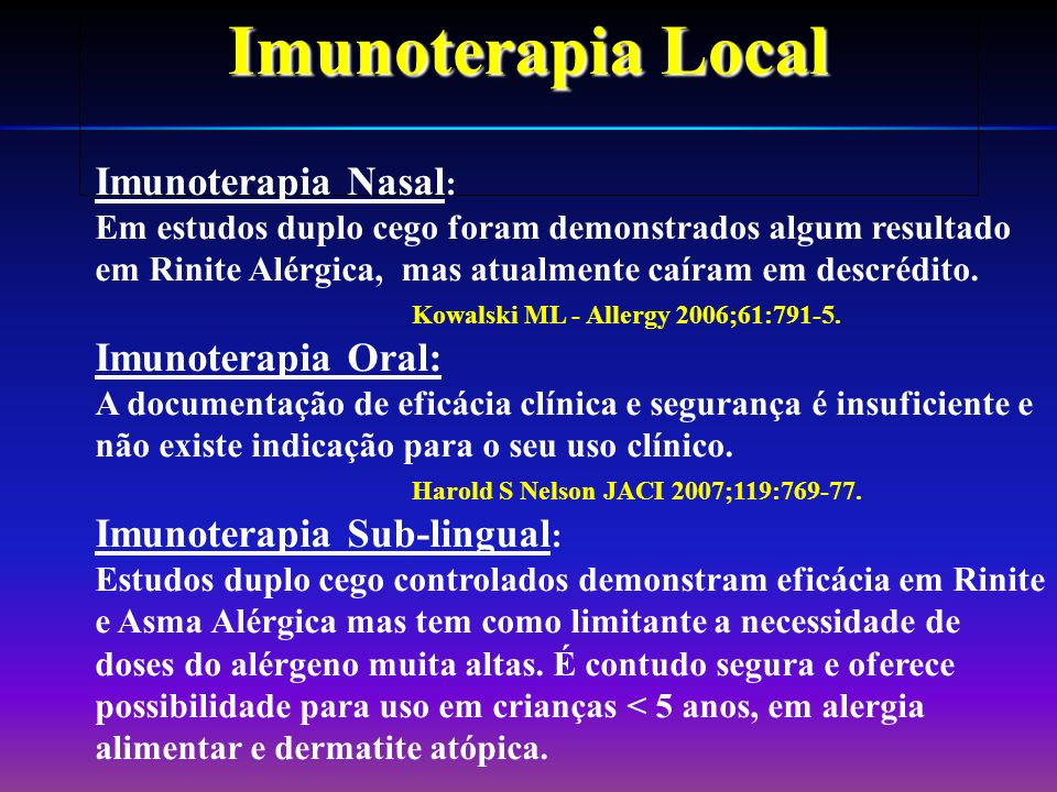 Imunoterapia Local Imunoterapia Nasal: Imunoterapia Oral: