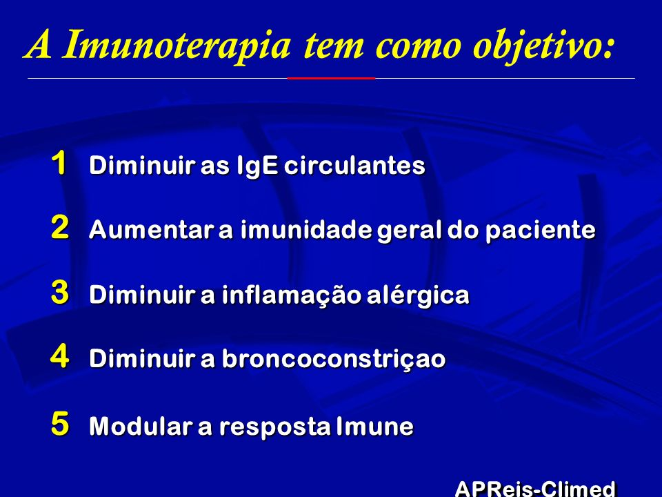 A Imunoterapia tem como objetivo: