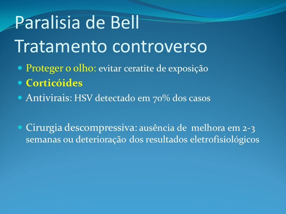 Paralisia de Bell Tratamento controverso