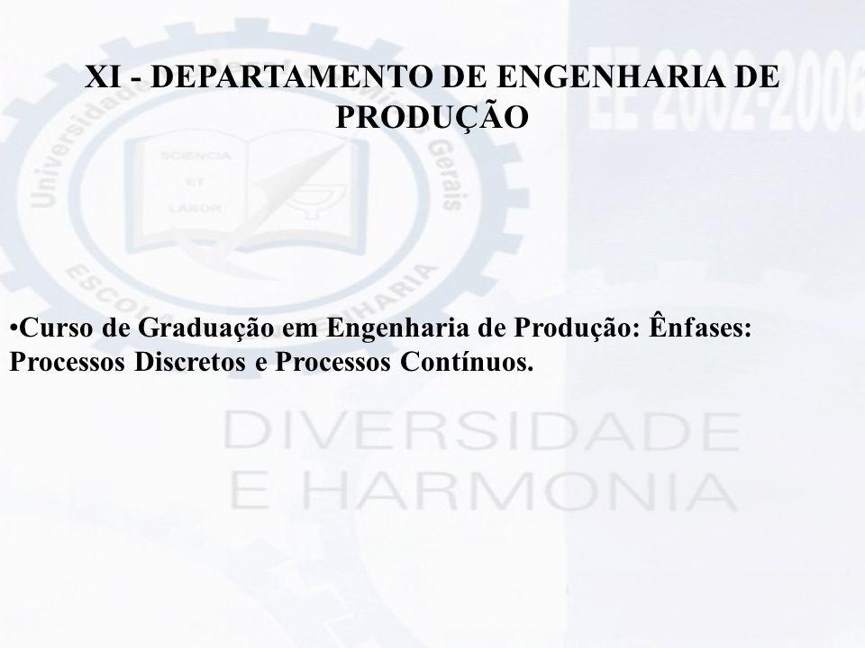 XI - DEPARTAMENTO DE ENGENHARIA DE PRODUÇÃO