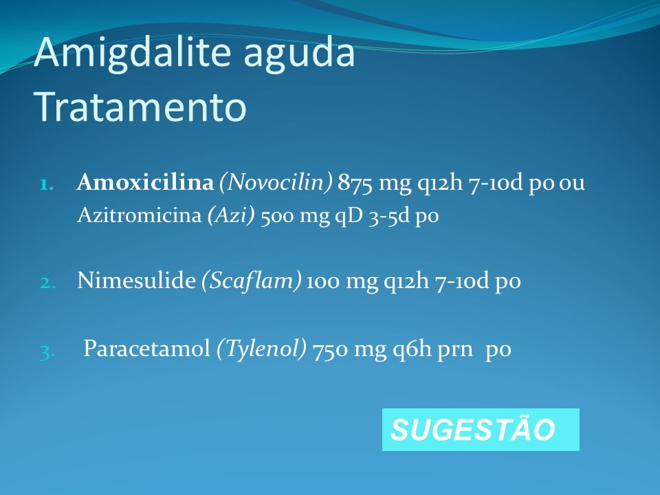 Amigdalite aguda Tratamento