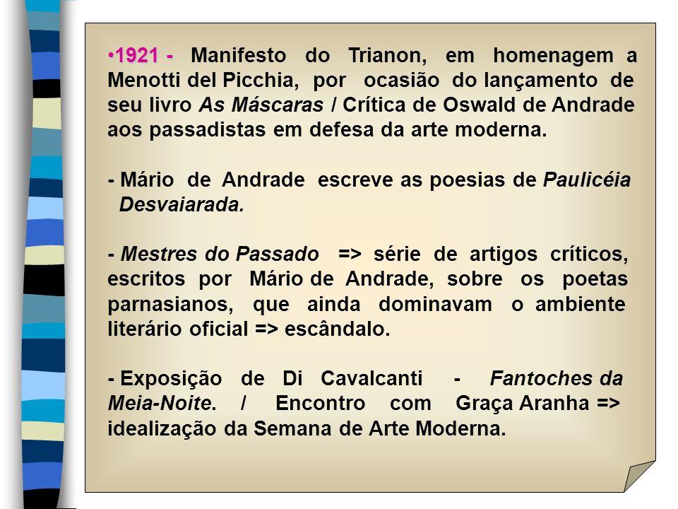 1921 - Manifesto do Trianon, em homenagem a