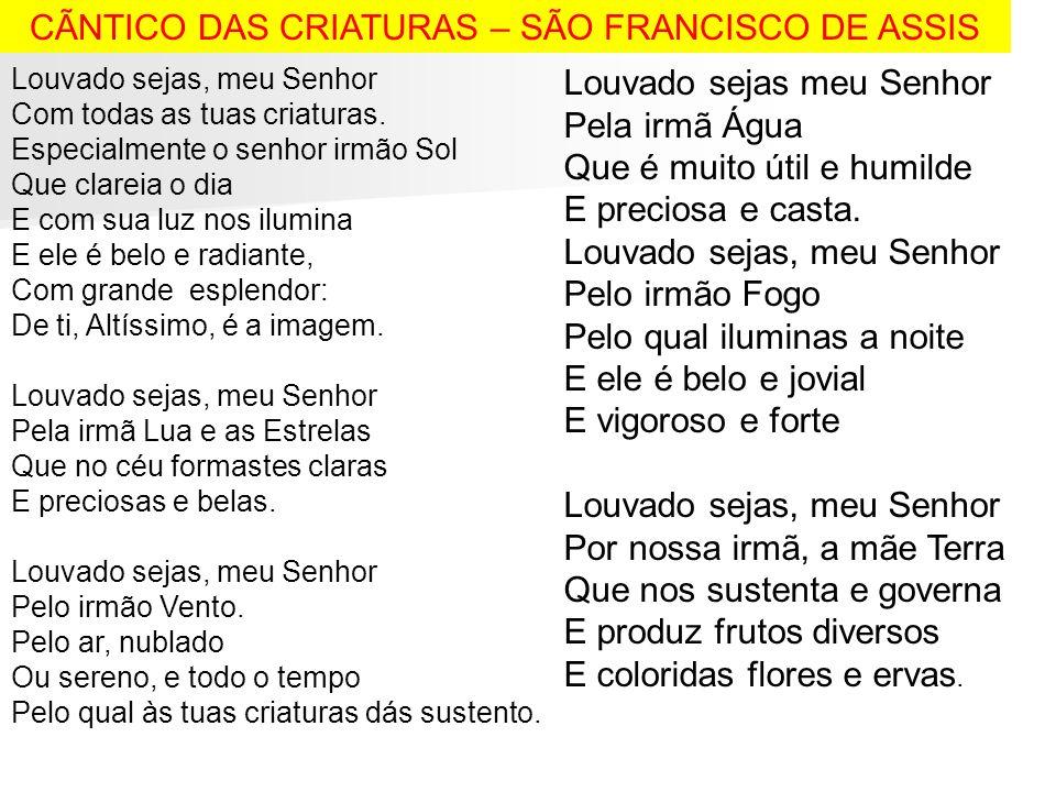 CÃNTICO DAS CRIATURAS – SÃO FRANCISCO DE ASSIS