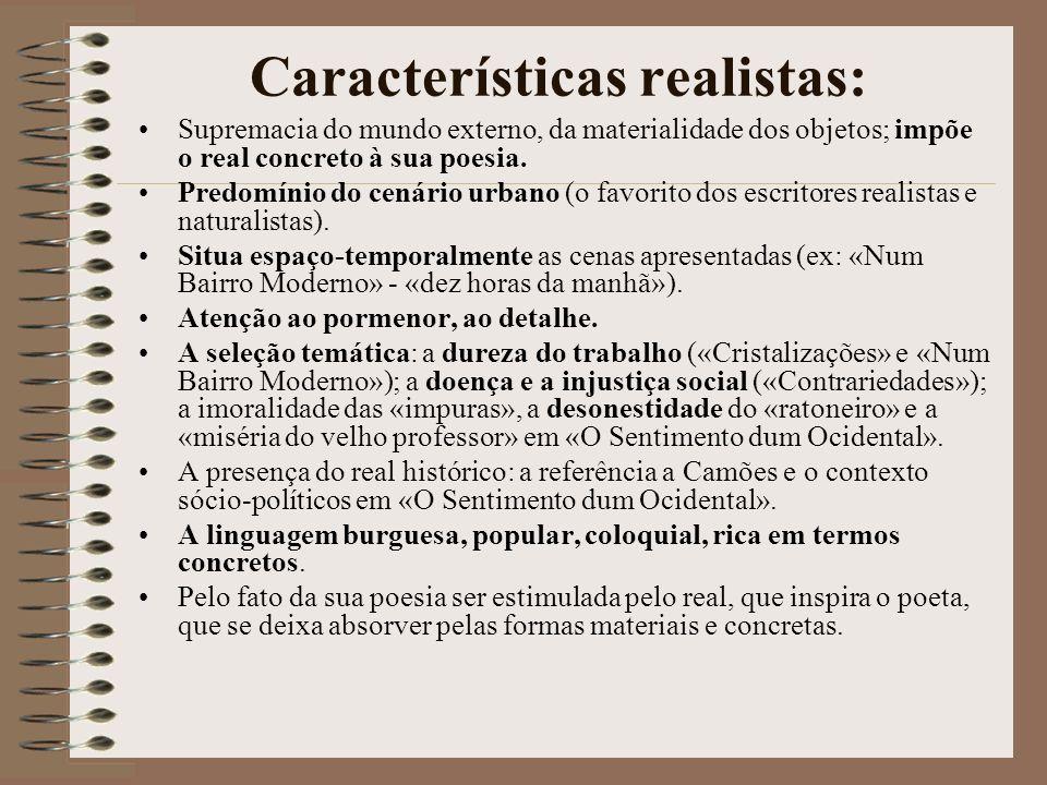 Características realistas: