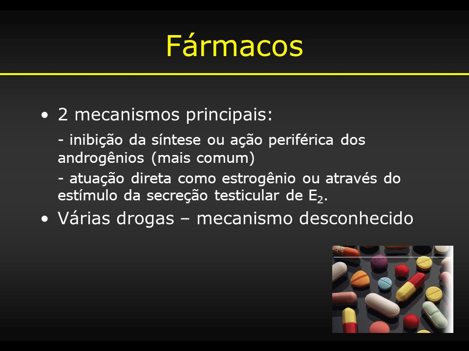 Fármacos 2 mecanismos principais: