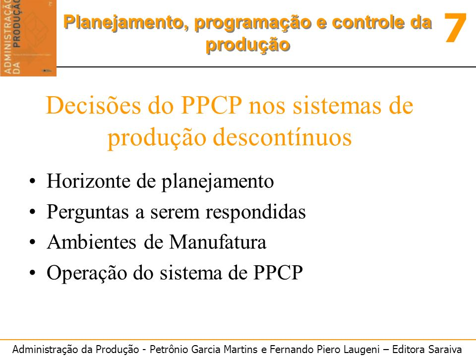 Decisões do PPCP nos sistemas de produção descontínuos
