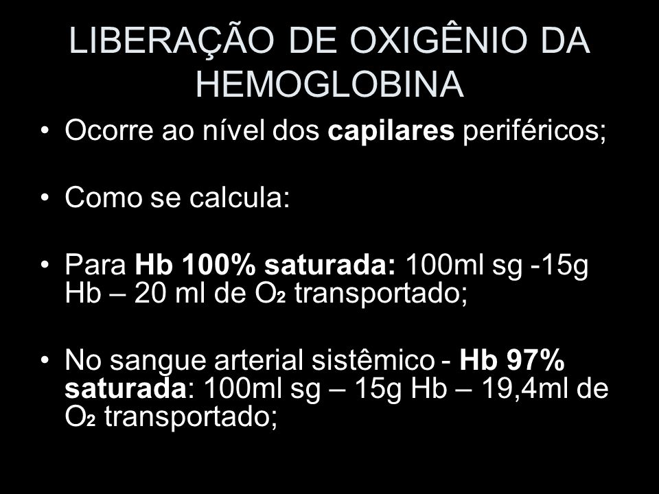 LIBERAÇÃO DE OXIGÊNIO DA HEMOGLOBINA