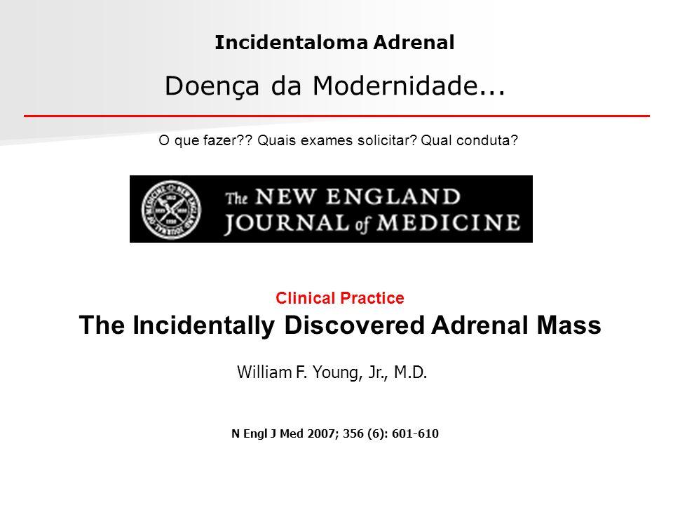 Doença da Modernidade... Incidentaloma Adrenal