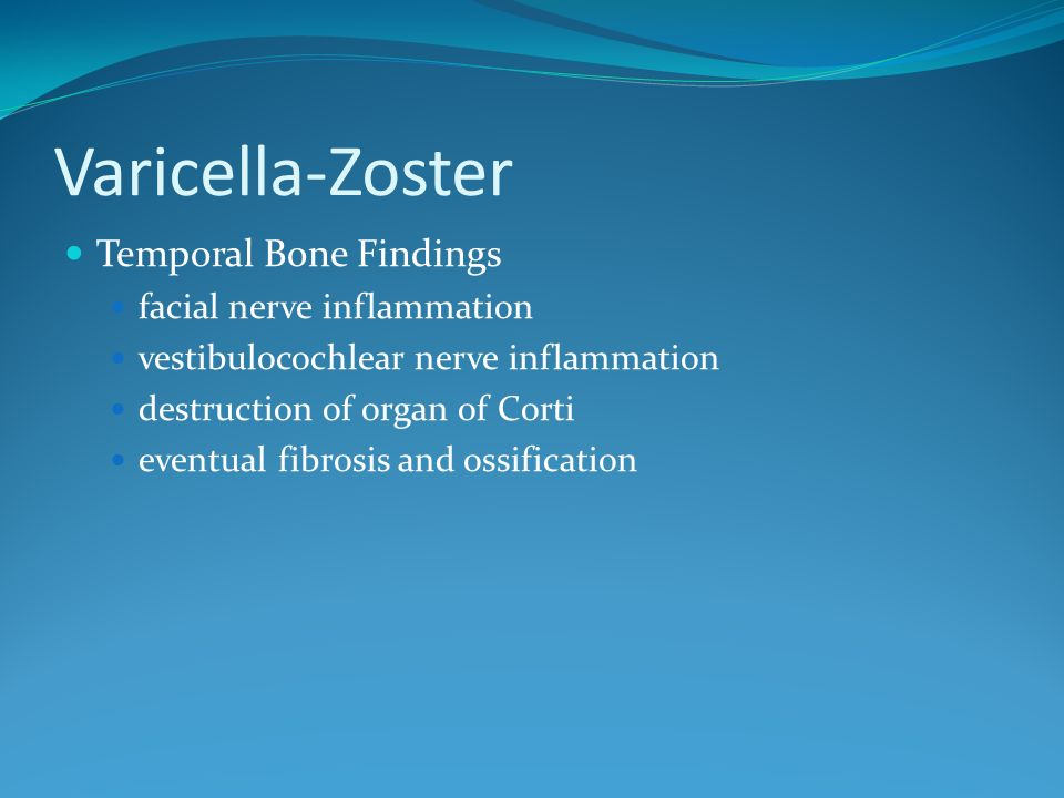 Varicella-Zoster Temporal Bone Findings facial nerve inflammation