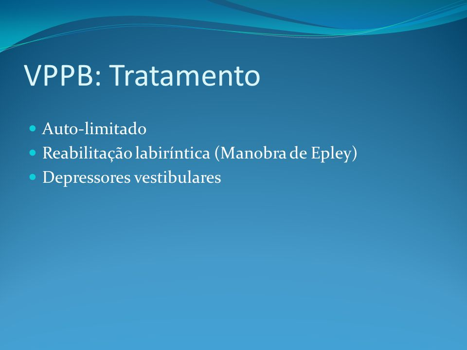 VPPB: Tratamento Auto-limitado