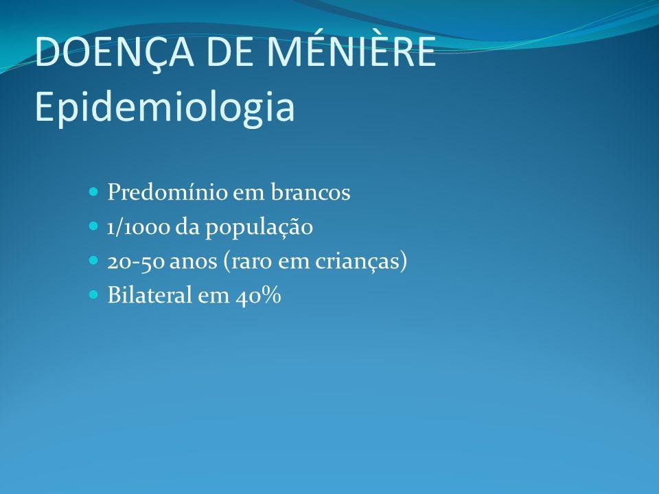 DOENÇA DE MÉNIÈRE Epidemiologia